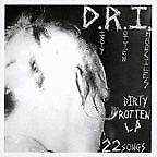 "New Music D.R.I ""Dirty Rotten"" LP"