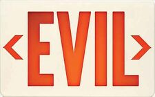 "Unique Exit Sign   ""Evil""   Rob Zombie Slayer Slipknot Metallica"