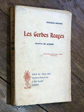 Maurice-Rocher LES GERBES ROUGES Chants de Guerre 1915  ww1  ENVOI RAOUL TOSCAN