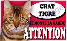 Plaque aluminium Attention au chat - Je monte la garde - Chat Tigré - NEUF