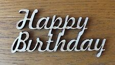 1 x MDF wooden HAPPY BIRTHDAY blank craft shape sign embellishment topper