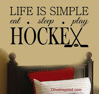 """""""Life is Simple...HOCKEY""""  Vinyl Wall Decal Art for Bedroom or Office"""