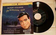 JACKIE GLEASON Plays ROMANTIC JAZZ (Pt 4 Sleeve) Capitol 45rpm EP (Pt 2 Record)