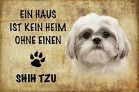 Pas Maison sans Shih Tzu Chien Panneau Métallique Plaque Voûté Étain Signer