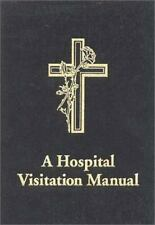 A Hospital Visitation Manual by Biddle, Perry