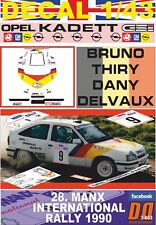 DECAL 1/43 OPEL KADETT GSI 16V B.THIRY MANX INTERNATIONAL R. 1990 DnF (01)