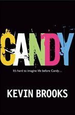 Candy,Kevin Brooks