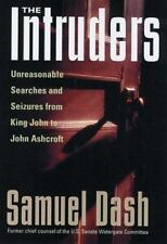 The Intruders: Unreasonable Searches and Seizures from King John to John Ashcrof