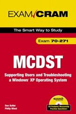 MCDST 70-271 Exam Cram 2: Supporting Users & Troubleshooting a Windows XP Ope.