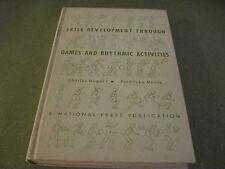 Skill Development Through Games and Rhythmic Activities