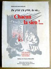 De p'tit z'a p'tit, la vie, Chacun la sien ! Couarails,Chroniques Lorraine 1977
