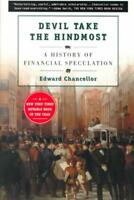 DEVIL TAKE THE HINDMOST - CHANCELLOR, EDWARD - NEW PAPERBACK BOOK