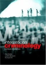 International Criminology: A Critical Introduction by Bessant/Watts/H (English)