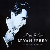Bryan Ferry - Slave To Love (CD) . FREE UK P+P .................................