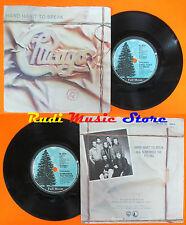 LP 45 7'' CHICAGO Hard habot to break Remember the feeling 1984 W 9214 cd mc dvd
