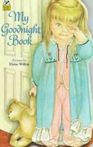 My Goodnight Book by Eloise Wilkin