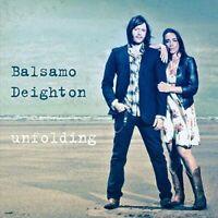 Balsamo Deighton Unfolding CD Album 2016 New Sealed