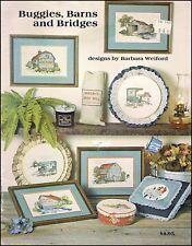 Designs By Barbara Weiford Buggies,Barns & Bridges Counted Cross Stitch Charts