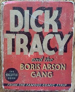 DICK TRACY AND THE BORIS ARSON GANG BIG LITTLE BOOK (WHITMAN,1935) PLATINUM AGE~