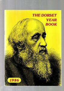 THE DORSET YEAR BOOK  FOR 1986 EDITED BY FM LANGFORD PUB BY TSODM EX COND