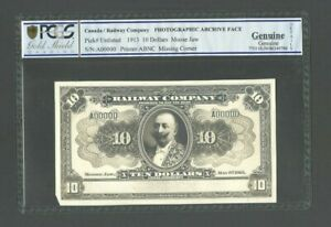 CANADA Railway Company P-UNLISTED,10 Dollars,1913, Photographic Proof PCGS