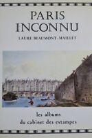 Paris inconnu Les Albums du Cabinet des estampes de la Bibliothèque nationale