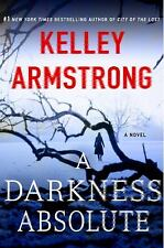 A Darkness Absolute  (ExLib) by Kelley Armstrong