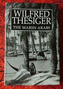 The Marsh Arabs by Wilfred Thesiger Book Hard back