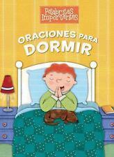 Palabritas Importantes: Oraciones para Dormir by B&H Español Editorial Staff...