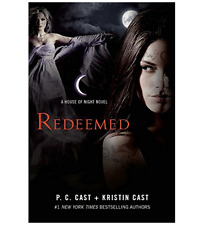 House of Night Novels: Redeemed : A House of Night Novel 12 by P. C. Cast and Kr