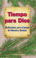Tiempo para Dios Adviento y Navidad (2014, Hardcover)