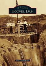 Hoover Dam (Images of America) by Kolvet, Renee Corona