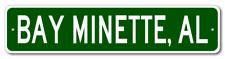 BAY MINETTE, ALABAMA  City Limit Sign - Aluminum