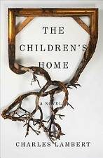 The Children's Home: A Novel-ExLibrary