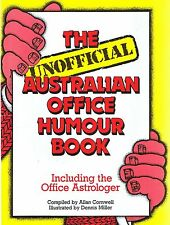 The Unofficial Australian Office Humour Book (p/b 1989) Allan Cornwell FREE POST