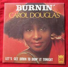 Carol Douglas, burnin' / let's get down to doin' it tonight , SP - 45 tours