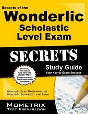 Secrets of the Wonderlic Scholastic Level Exam Study Guide : Wonderlic Exam...