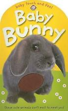 Baby Bunny (Baby Touch and Feel) by Priddy, Roger, Good Used Book (Board book) F