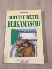 Libro Motti E Detti Bergamaschi Di Franco Fava