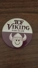 TCF Minnesota Vikings Fan Club NFL Button Pin Pinback Badge Vintage Original