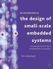 New, An Introduction to the Design of Small-scale Embedded Systems: With Example