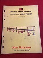 1963 New Holland Service Parts catalog Model 560 Vibra Feeder