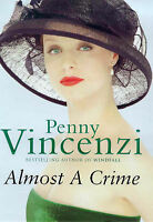 """""""VERY GOOD"""" Almost A Crime, Vincenzi, Penny, Book"""