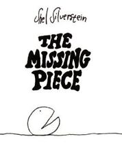 The Missing Piece (An Ursula Nordstrom Book) by Shel Silverstein