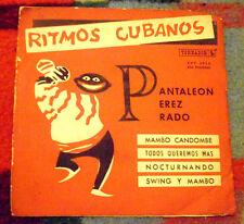PANTALEON PEREZ PRADO Ritmos cubanos URUGUAY EP TOREADOR MAMBO CHA CHA 1957 RARE