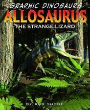 Allosaurus : The Strange Lizard (ExLib) by Rob Shone
