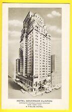 Old Postcard USA Building HOTEL GOVERNOR CLINTON 7e avenue 31 St. NEW YORK CITY