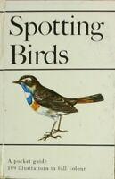 Spotting Birds: A Pocket Guide to Bird Watching, Duris, Jaroslav Spirhanzl,Edmun