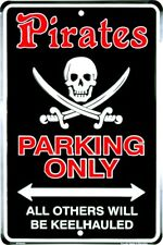 """Pirates Parking Keelhauled 8"""" x 12"""" Metal Sign ↔ Embossed Wall Decor *US MADE*"""