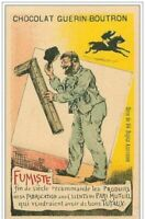 Chromos.chocolat Guerin-Boutron.n° 268.FUMISTE End Of Century Recommend All